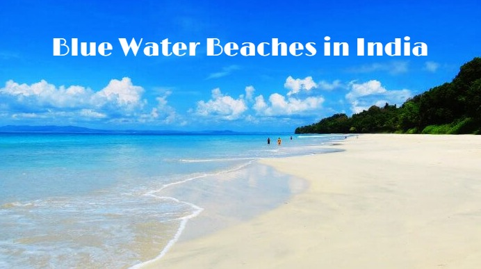 Blue Water Beaches in India
