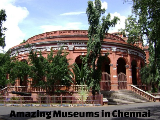 Amazing Museums in Chennai