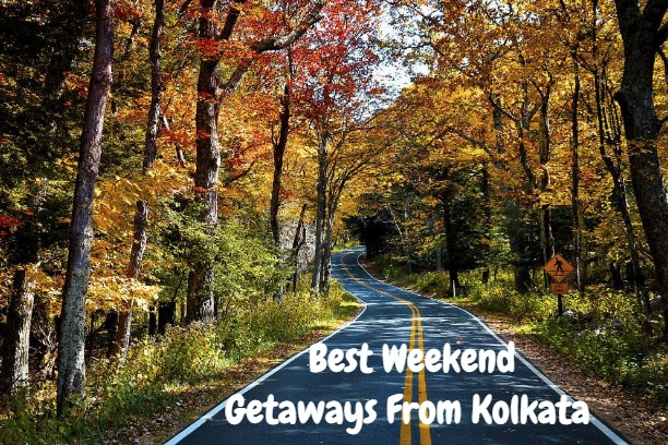 Best Weekend Getaways From Kolkata