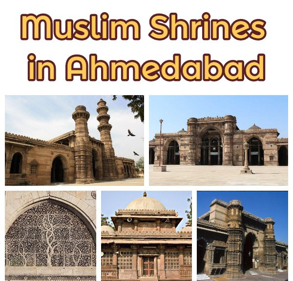 muslim shrines in ahmedabad a journey to islamic tourism