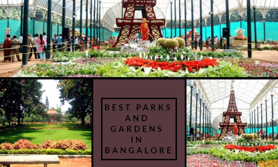 best parks and gardens in bangalore